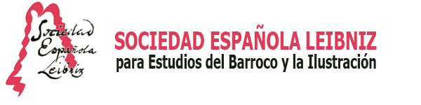 Sociedad Espaola Leibniz para estudios del Barroco y la Ilustracin